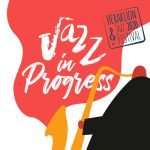 Jazz In Progress – Heraklion Jazz Festival 2020 @ 25-31/1